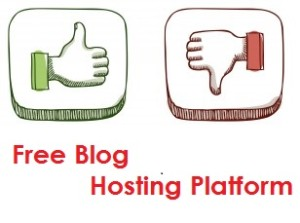 Pros and Cons of a Free Blog Hosting Platform