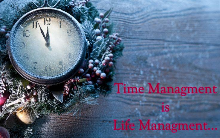 Superior Time Managment Is Life Managment Quotes Wallpapers