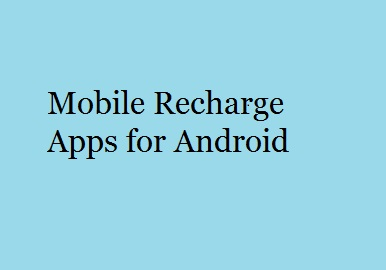 mobile recharge apps android