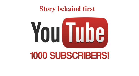 1000 Youtube Subscribers Story