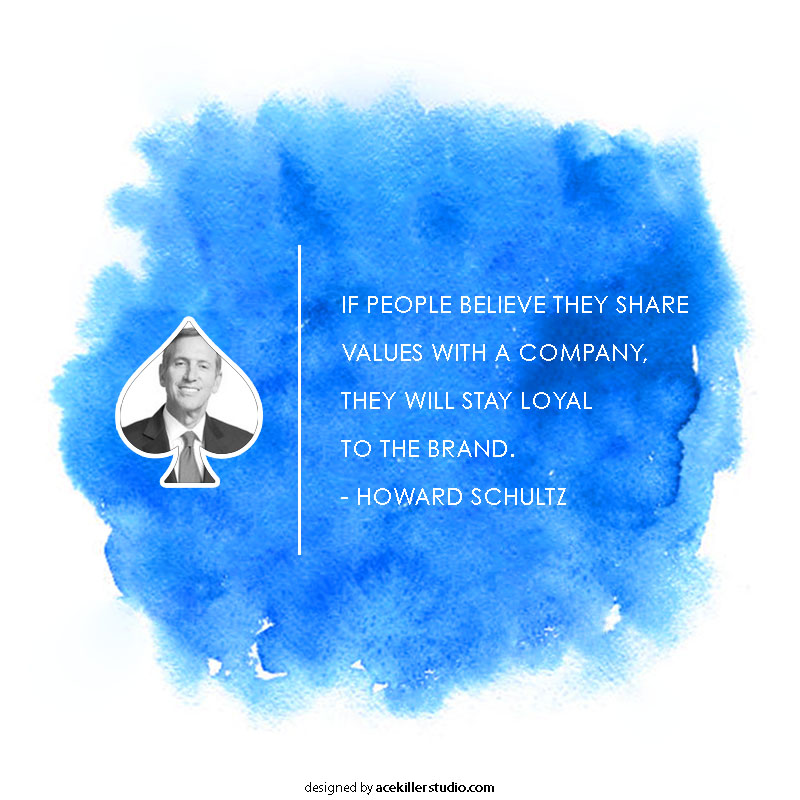 Branding and Business Quotes Howard Schultz