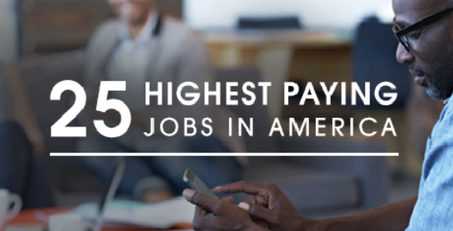 25 Highest Paying Jobs In America 2016 Infographic