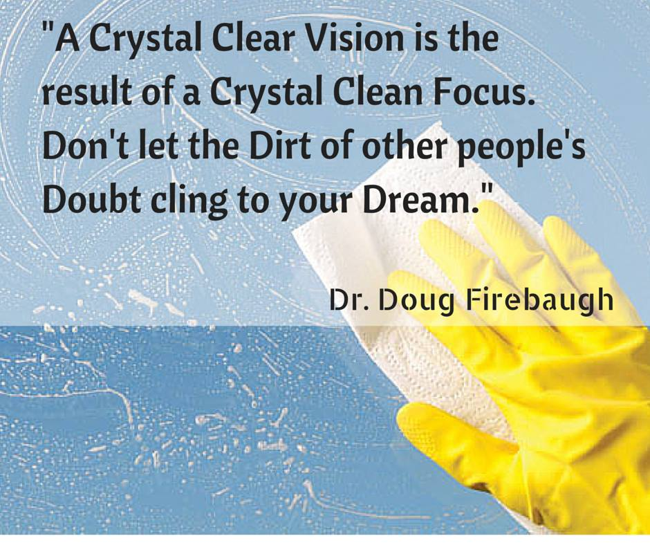 Crystal Clear Vision by Dr. Doug Firebaugh